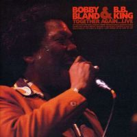 Cover Bobby Bland & B.B. King - Together Again... Live