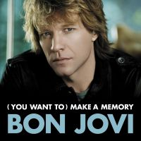 Cover Bon Jovi - (You Want To) Make A Memory