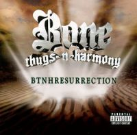 Cover Bone Thugs-N-Harmony - BTNHResurrection
