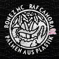 Cover Bonez MC & RAF Camora - Palmen aus Plastik 2