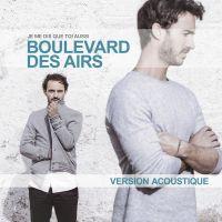 Cover Boulevard Des Airs - Je me dis que toi aussi