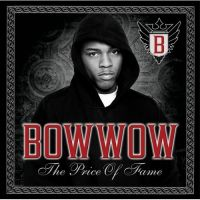 Cover Bow Wow - The Price Of Fame