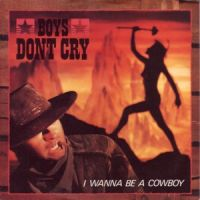 Cover Boys Don't Cry - I Wanna Be A Cowboy
