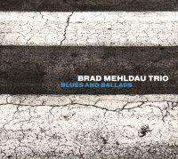Cover Brad Mehldau Trio - Blues And Ballads