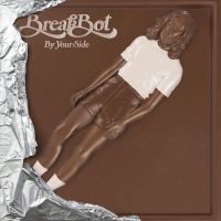 Cover BreakBot - By Your Side
