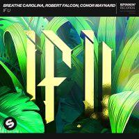 Cover Breathe Carolina, Robert Falcon & Conor Maynard - If U