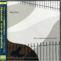Cover Bright Eyes - Don't Be Frightened Of Turning The Page