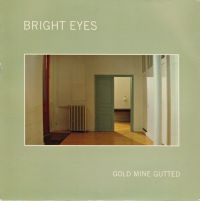 Cover Bright Eyes - Gold Mine Gutted