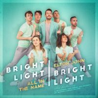 Cover Bright Light Bright Light feat. Elton John - All In The Name