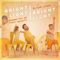 Cover Bright Light Bright Light feat. Elton John - Symmetry Of Two Hearts