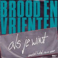 Cover Brood en Vrienten - Als je wint
