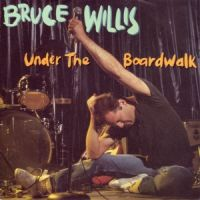 Cover Bruce Willis - Under The Boardwalk