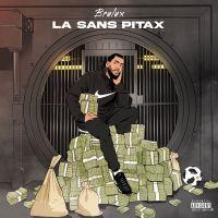 Cover Brulux - La sans pitax