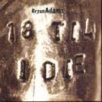 Cover Bryan Adams - 18 'til I Die