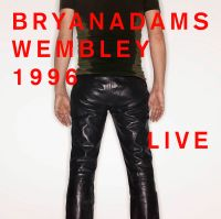 Cover Bryan Adams - Wembley 1996 Live
