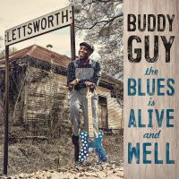 Cover Buddy Guy - The Blues Is Alive And Well