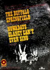 Cover Buffalo Springfield - Nowadays Clancy Can't Even Sing