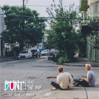 Cover Bunt. feat. The Dip - Sure Don't Miss You