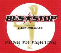 Cover Bus Stop feat. Carl Douglas - Kung Fu Fighting