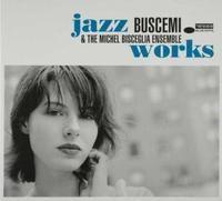 Cover Buscemi & The Michel Bisceglia Ensemble - Jazz Works