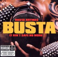 Cover Busta Rhymes - It Ain't Safe No More...