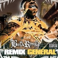 Cover Busta Rhymes - Remix General - The Definitive Remix Collection