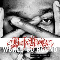 Cover Busta Rhymes feat. Estelle - World Go Round