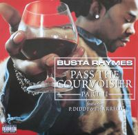 Cover Busta Rhymes feat. P. Diddy & Pharrell - Pass The Courvoisier Part II