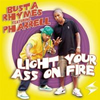 Cover Busta Rhymes feat. Pharrell - Light Your Ass On Fire