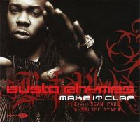Cover Busta Rhymes feat. Sean Paul & Spliff Star - Make It Clap