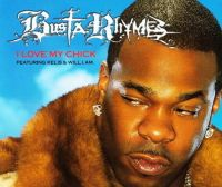 Cover Busta Rhymes feat. will.i.am & Kelis - I Love My Chick
