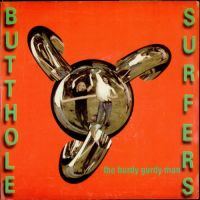 Cover Butthole Surfers - The Hurdy Gurdy Man