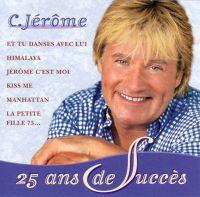 Cover C. Jérôme - 25 ans de succès