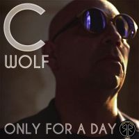 Cover C. Wolf - Only For A Day