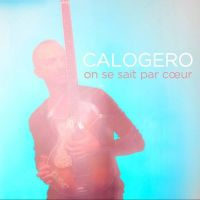 Cover Calogero - On se sait par cœur