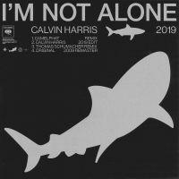 Cover Calvin Harris - I'm Not Alone 2019