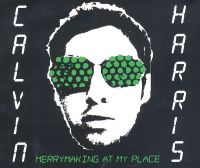 Cover Calvin Harris - Merrymaking At My Place