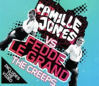 Cover Camille Jones vs. Fedde Le Grand - The Creeps