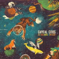 Cover Capital Cities - In A Tidal Wave Of Mystery