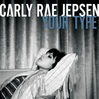 Cover Carly Rae Jepsen - Your Type