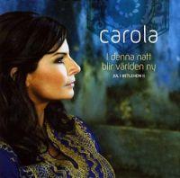 Cover Carola - I denna natt blir världen ny