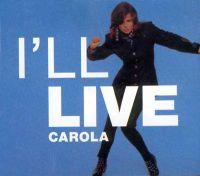 Cover Carola - I'll Live