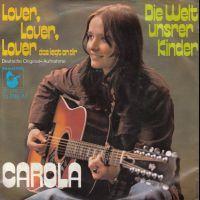 Cover Carola - Lover, Lover, Lover das liegt an dir