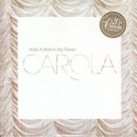 Cover Carola - Walk A Mile In My Shoes