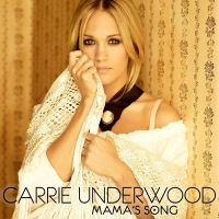 Cover Carrie Underwood - Mama's Song