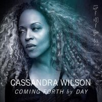 Cover Cassandra Wilson - Coming Forth By Day