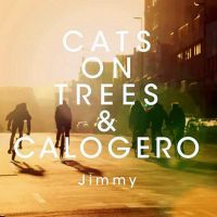 Cover Cats On Trees & Calogero - Jimmy