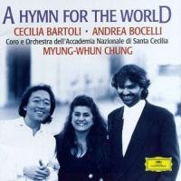 Cover Cecilia Bartoli / Andrea Bocelli / Myung-Whun Chung - A Hymn For The World
