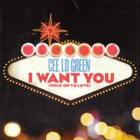 Cover Cee Lo Green - I Want You (Hold On To Love)