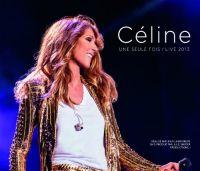 Cover Céline Dion - Céline - une seule fois / Live 2013